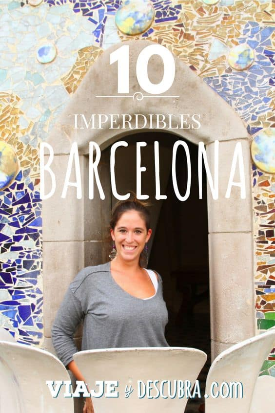 que hacer en barcelona, pinterest, viajeydescubra, europa, imperdibles