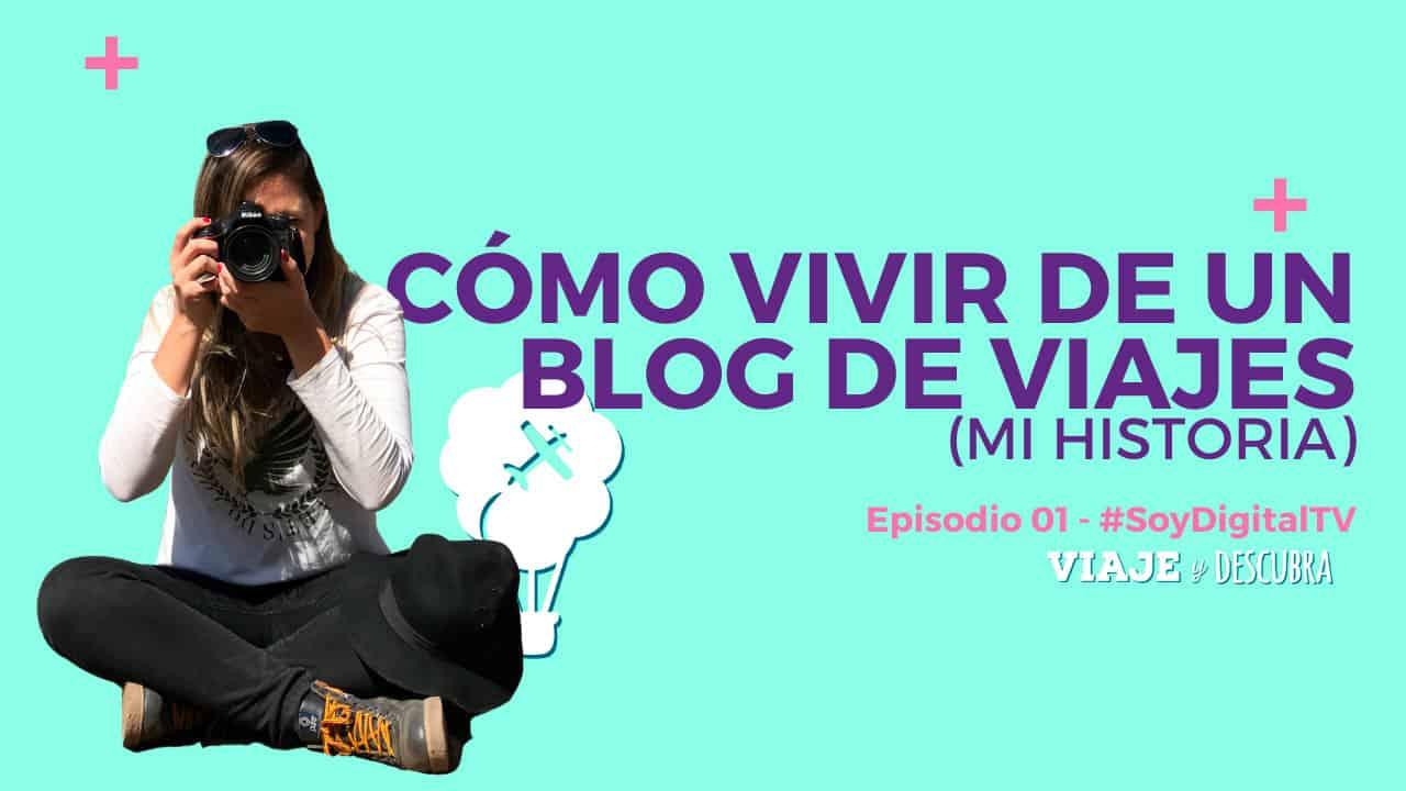 soy digital, tips y consejos, marketing digital, experiencia propia, flor zaccagnino, viaje y descubra, blog de viajes, argentina